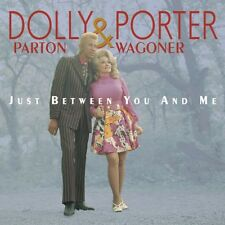 Dolly Parton & Porte - Parton, Dolly & Porter Wagoner : Just Between You & Me [N