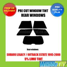 SUBARU LEGACY / OUTBACK ESTATE 1995-2000 5% LIMO REAR PRE CUT WINDOW TINT