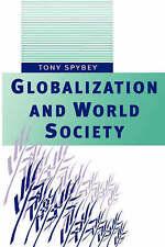 Globalization and World Society, Spybey, Tony, Used; Good Book