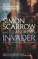 Simon Scarrow T. J. Andrews Invader Macro Cato Eagle Rome 9781472213686