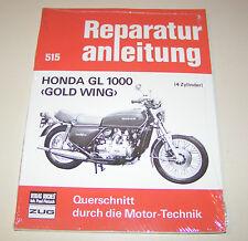 Reparaturanleitung Honda GL 1000 Gold Wing - ab Baujahr 1975!