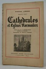 CHIROL Cathédrales et Eglises Normandes illustrations Pinchon Normandie 1937