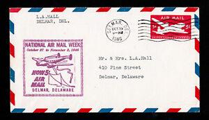 1946 SCOTT #UC14 NATIONAL AIR MAIL WEEK DELMAR DE - PHILADELPHIA BACKSTAMP
