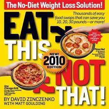 Eat This Not That! 2010: The No-Diet Weight Loss Solution [Oct 06, 2009] Zinczen