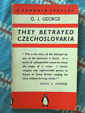 Penguin Special S24 They Betrayed Czechoslovakia by G.J.Cole 1938 Shame on UK