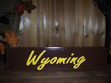 WYOMING STATE SIGN MAN CAVE PATRIOTIC BAR PUB HISTORIC GAME ROOM COUNTRY WESTERN