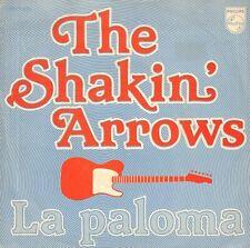 "SHAKIN' ARROWS, THE – La Paloma (1979 NEDERPOP VINYL SINGLE 7"")"