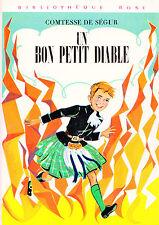 Un bon petit diable // Comtesse de SEGUR // Bibliothèque Rose