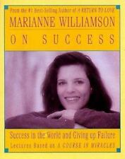 Marianne Williamson on Success by Marianne Williamson (1993, Cassette, Abridged)