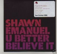 (C932) Shawn Emanuel, U Better Believe It - DJ CD