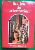 LE JEU DE LA TENTATION JEANNE BOURIN