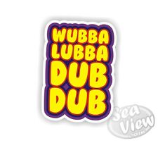 Volkswagen Wubba Lubba Dub Hubba Bubba Car Van Sticker Decal Funny Stickers VW