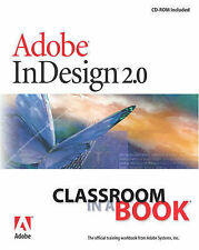 Adobe Indesign 2.0 Classroom in a Book (Classroom in a Book (Adobe)), Adobe Crea