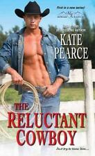 The Reluctant Cowboy (Morgan Ranch), Pearce, Kate, Good Condition, Book