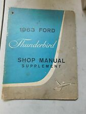 1963 Ford Thunderbird Factory Original Shop Service Manual Supplement