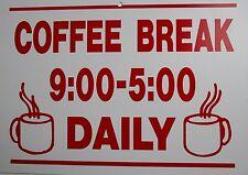 funny man cave sign plastic COFFEE BREAK 9-5 DAILY cup travel mug gift gag tea