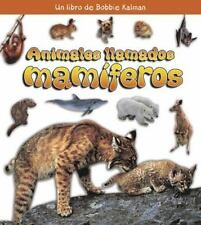 Animales Llamados Mamiferos (Que Tipo de Animal Es?) (Spanish Edition)-ExLibrary