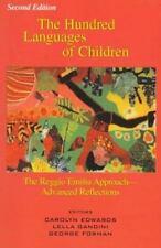 The Hundred Languages of Children: The Reggio Emilia Approach Advanced Reflectio