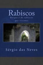 Rabiscos : Porque é de Rabiscos Que Vivemos (2014, Paperback)