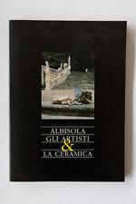 ALBISOLA - Gli artisti e la ceramica - 1990