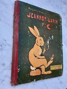 JEANNOT-LAPIN ET Cie BENJAMIN RABIER Jules Tallandier 1913 BAS PRIX !!!
