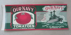 Old Vintage 1940's OUR NAVY - SHIP - Tomato CAN LABEL  Lottsburg VA. - HD Booker