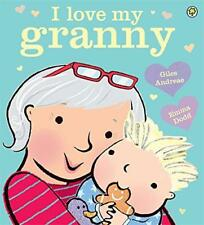 I Love My Granny by Andreae, Giles | Paperback Book | 9781408335901 | NEW