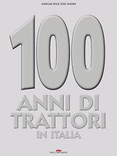 Libro 100 ANNI DI TRATTORI IN ITALIA