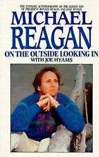 On the Outside Looking In by Joe Hyams and Michael Reagan (1988, Hardcover)