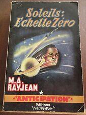 M.A. Rayjean: Soleils: échelle zéro / Fleuve Noir Anticipation N°127, 1958
