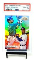 2018 Topps GOLD LABEL Class 2 RC Braves RONALD ACUNA Rookie Card PSA 10 Pop 55