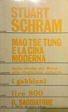 STUART SCHRAM MAO TSE-TUNG E LA CINA MODERNA IL SAGGIATORE 1968 INTONSO