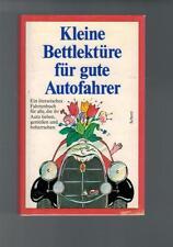 Kleine Bettlektüre - für gute Autofahrer