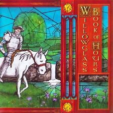 CD willowglass-Book of Hours (Genesis/Camel/IQ)