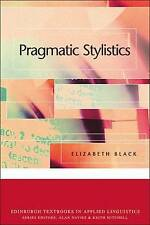 USED (VG) Pragmatic Stylistics (Edinburgh Textbooks in Applied Linguistics)