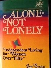 Alone Not Lonely: Independent Living for Women ove