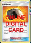 2X Fiery Flint 60/70 Dragon Majesty Pokemon TCG Online Digital Card