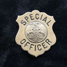 Vintage Pennsylvania Special Officer Obsolete Police Badge