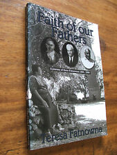 Faith of Our Fathers: A Journey of Three Fatnownas, 1866- 1999 by Christine...