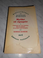 DUMEZIL Georges : Mythe et épopée tome 1 - Gallimard, 1979
