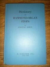 Hard Cover Book: DICTIONARY OF HAMMOND ORGAN STOPS by Stevens Irwin