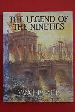 LEGEND OF THE NINETIES by Vance Palmer - Australian History (HC/DJ, Undated)