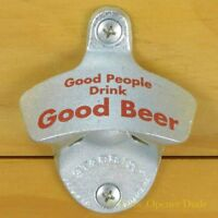 GOOD PEOPLE DRINK GOOD BEER Starr X Wall Mount Stationary Bottle Opener, NEW