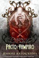 Pacto con el vampiro  Jeanne Kalogridis   SIGMARLIBROS