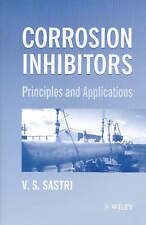 NEW Corrosion Inhibitors. Principles and Applications. by V. S. Sastri