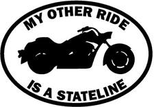 My Other Ride Is A Honda Stateline Motorcycle Car Window Vinyl Decal Sticker