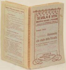 ARMANDO CARLINI AVVIAMENTO ALLO STUDIO DELLA FILOSOFIA PHYLOSOPHY 1914 PEDAGOGIA