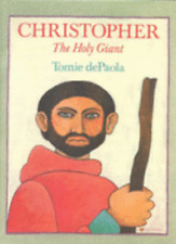 Christopher: The Holy Giant: New