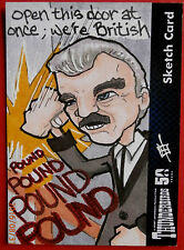 """THUNDERBIRDS 50 YEARS - SKETCH Card """"Open this door at once - we're BRITISH"""""""