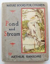 1906 POND AND STREAM Arthur Ransome illust Frances Craine small HB VGC Treherne